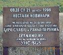 Код Велике Хоче поново постављена спомен табла отетим новинарима Ђури Славују и Ранку Перенићу