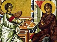 Feast of the Annunciation of our most holy lady, the Theotokos and ever virgin Mary