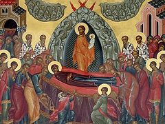Homily on the Dormition of the Most Holy Mother of God