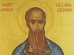 Holy Hierarch Aidan of Lindisfarne, Apostle of Northumbria and Wonderworker