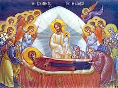 Her Ascension Revealed Her Glory. A Word on the Dormition of the Most Holy Theotokos