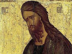 St. John the Forerunner: the Man Who Baptized Christ